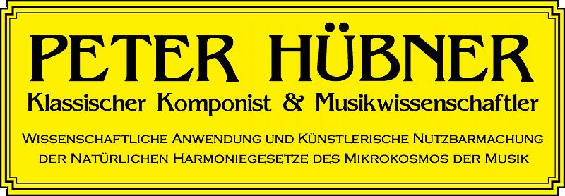 Peter Huebner - Wissenschaftliche Anwendung und künstlerische Nutzbarmachung der natürlichen Harmoniegesetze des Mikrokosmos der Musik